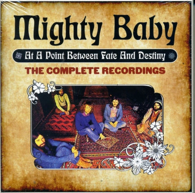 MIGHTY BABY - At A Point Between Fate And Destiny (The Complete Recordings)