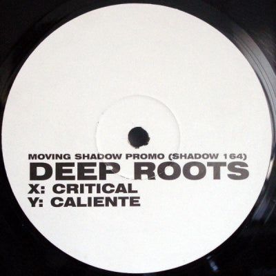 DEEP ROOTS - Critical / Caliente