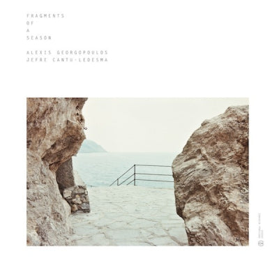 ALEXIS GEORGOPOULOS & JEFRE CANTU-LEDESMA - Fragments Of A Season