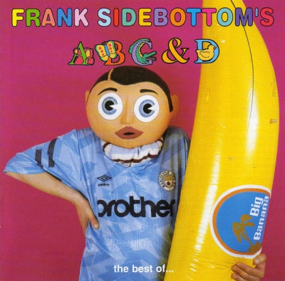 FRANK SIDEBOTTOM - Frank Sidebottom's ABC & D... The Best Of...