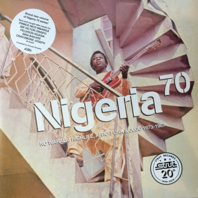 VARIOUS ARTISTS - Nigeria 70 (No Wahala: Highlife, Afro-Funk & Juju 1973-1987)