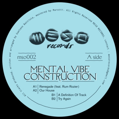 MENTAL VIBE CONSTRUCTION - The House Of Renegade