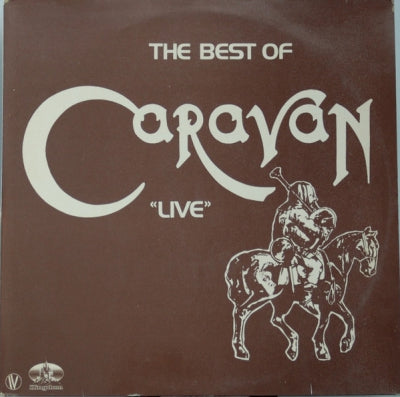CARAVAN - The Best Of Caravan Live