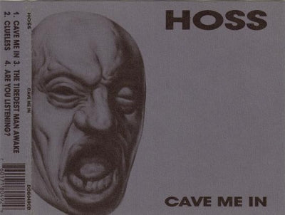HOSS - Cave Me In