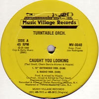 TURNTABLE ORCH. - Caught You Looking
