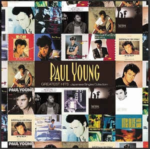 PAUL YOUNG - Greatest Hits: Japanese Singles Collection