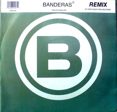 BANDERAS - This Is Your Life / It's Written All Over My Face