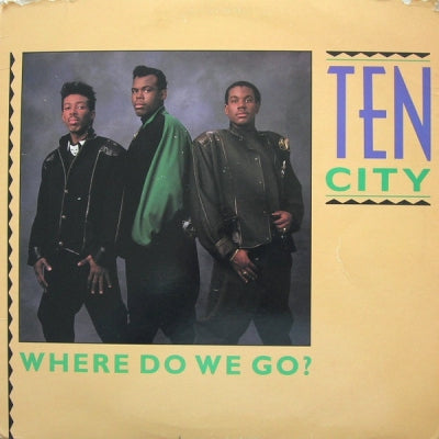 TEN CITY - Where Do We Go