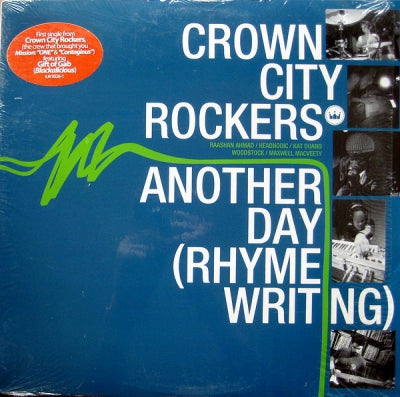 CROWN CITY ROCKERS - Another Day (Rhyme Writing)
