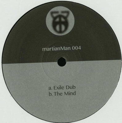 MARTIAN MAN - Exile Dub / The Mind