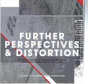 VARIOUS ARTISTS - Further Perspectives & Distortion