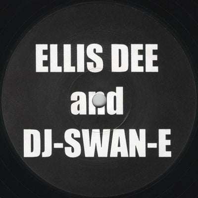 ELLIS DEE AND DJ-SWAN-E - Untitled