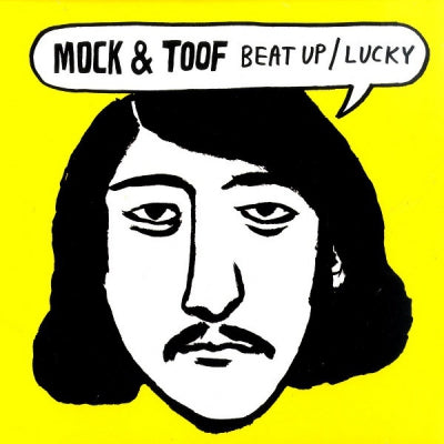 MOCK & TOOF - Beat Up / Lucky