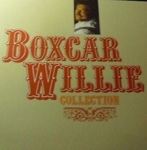 BOXCAR WILLIE - Boxcar Willie Collection