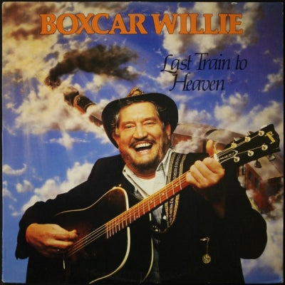 BOXCAR WILLIE - Last Train To Heaven