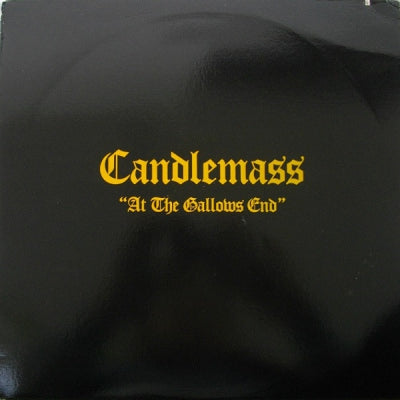 CANDLEMASS - At The Gallows End