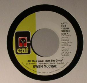 GWEN MCCRAE - All This Love That I'm Givin' / Maybe I'll Find Somebody New