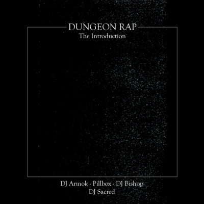 DJ SACRED - Dungeon Rap: The Introduction