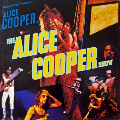 ALICE COOPER - Warner Bros. Presents Alice Cooper In The Alice Cooper Show