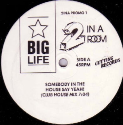 2 IN A ROOM - Somebody In The House Say Yeah!