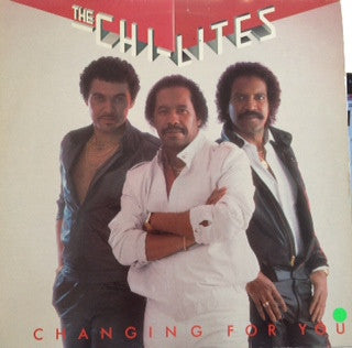 CHI-LITES - Changing For You