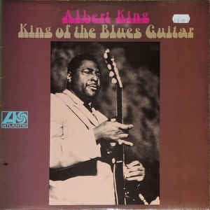 ALBERT KING - King Of The Blues Guitar