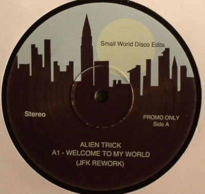 ALIEN TRICK - Welcome To My World