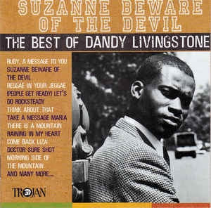 DANDY (DANDY LIVINGSTONE) - Suzanne Beware Of The Devil (The Best Of Dandy Livingstone)