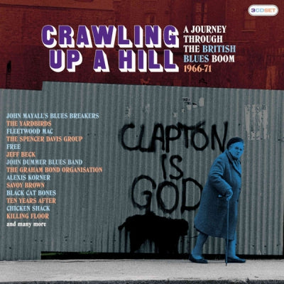 VARIOUS - Crawling Up A Hill - A Journey Through The British Blues Boom 1966-71