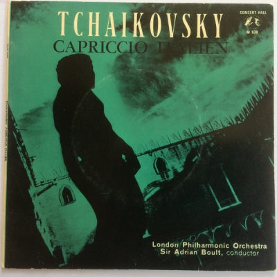 TCHAIKOVSKY - THE LONDON PHILHARMONIC ORCHESTRA DIRECTION: SIR ADRIAN BOULT - Capriccio Italien