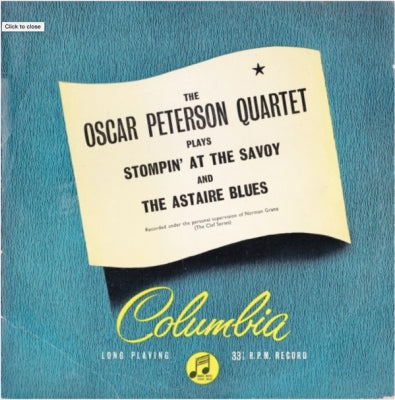 THE OSCAR PETERSON QUARTET - Plays Stompin' At The Savoy and The Astaire Blues