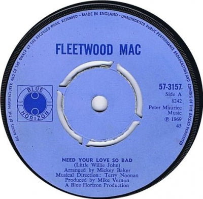 FLEETWOOD MAC - Need Your Love So Bad / No Place To Go