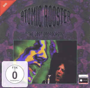 ATOMIC ROOSTER - The Lost Broadcasts