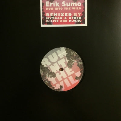 ERIK SUMO - Run Into The Wild