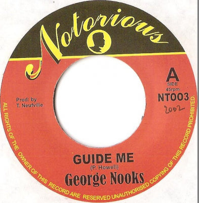 GEORGE NOOKS - Guide Me / Rub A Dub Mix