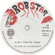 PLAYER OF INSTRUMENT - Jah I Thank Thee / Player Of Instruments