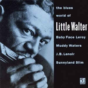 VARIOUS ARTISTS - The Blues World Of Little Walter