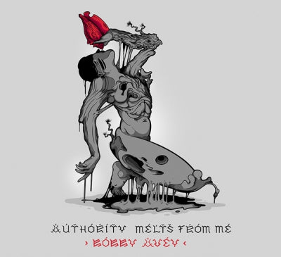 BOBBY AVEY - Authority melts from me