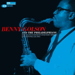 BENNY GOLSON AND THE PHILADELPHIANS - Benny Golson And The Philadelphians