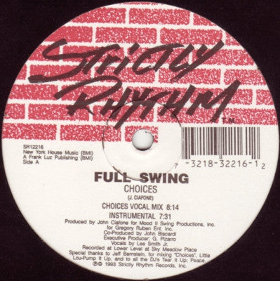 FULL SWING - Choices / Freestyle Groove / Fierce Dancin