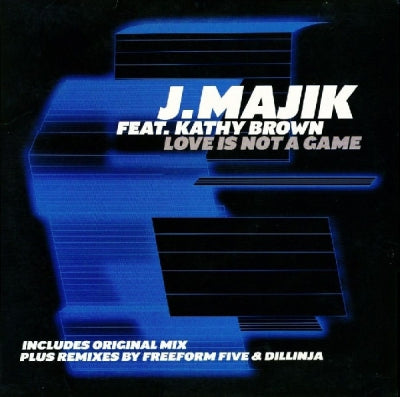 J MAJIK FEAT.KATHY BROWN - Love Is Not A Game