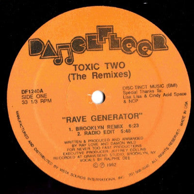 TOXIC TWO - Rave Generator (The Remixes)