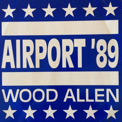 WOOD ALLEN - Airport '89 / Sound and Freq. Scratching