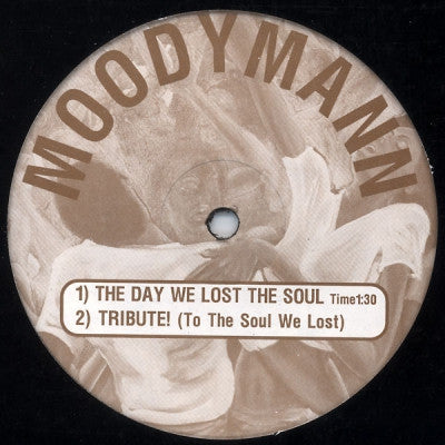 MOODYMANN - The Day We Lost The Soul / Tribute! (To The Soul We Lost) / One Night In The Disco / Shades Of '78