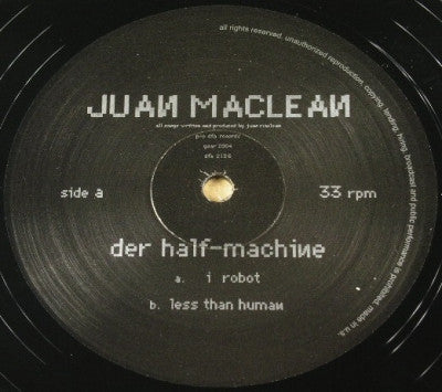THE JUAN MACLEAN - .Der Half Machine ep