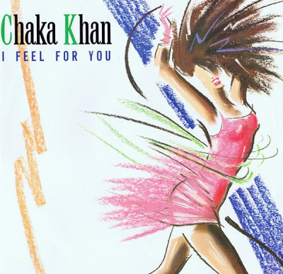 CHAKA KHAN - I Feel For You / Chinatown
