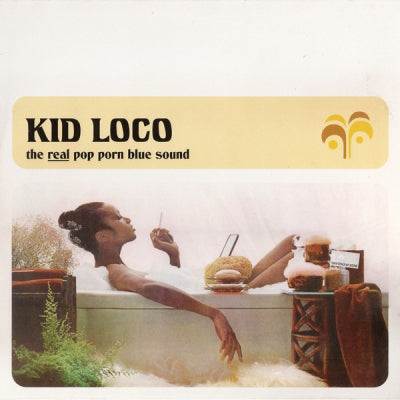 KID LOCO - The Real Pop Porn Blue Sound