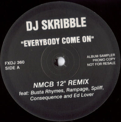 DJ SKRIBBLE - Everybody Come On