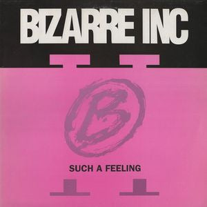 BIZARRE INC - Such A Feeling
