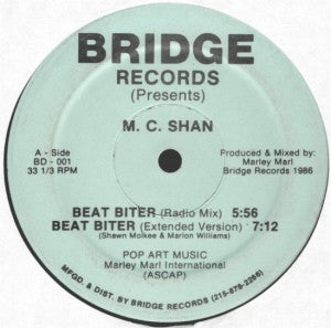 M.C. SHAN - Beat Biter/The Bridge